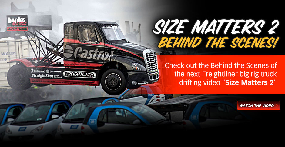 Size Matters 2 Behind The Scenes. Check out the Behind the Scenes of our next Freightliner big rig truck drifting video